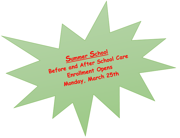 Before and After School Care Summer School Enrollment Opens March 25