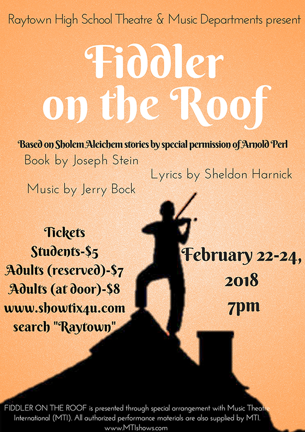 Raytown High School's Departments of Theatre and Music will present Fiddler on the Roof
